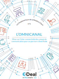 Couverture #3 : Omnicanal : en finir avec les silos pour une Relation Client sans faille