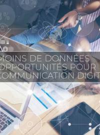 Couverture RGPD : MOINS DE DONNÉES PLUS D'OPPORTUNITÉS POUR VOTRE COMMUNICATION DIGITALE
