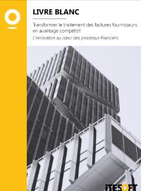 Couverture livre blanc Transformer le traitement des factures fournisseurs en avantage compétitif