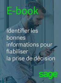 Couverture E-book : Identifier les bonnes informations pour fiabiliser la prise de décision