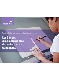 Couverture Les 3 types d'indicateurs clés de performance marketing concluants