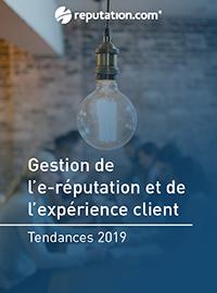 Couverture Tendances de la gestion de l'e-réputation et de l'expérience client en 2019