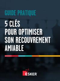Couverture Guide pratique : 5 clés pour optimiser son recouvrement amiable