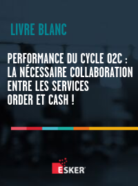 Couverture Performance du cycle Order-to-Cash : La nécessaire collaboration entre les Services Order et Cash !