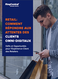 Couverture livre blanc Retail : Comment répondre aux attentes des clients Omni-Digitaux ?