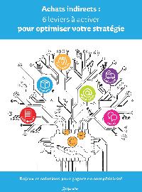 Livre blanc | Achats indirects : 6 leviers à activer pour optimiser votre stratégie