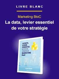Couverture livre blanc La Data, levier essentiel de votre stratégie marketing BtoC