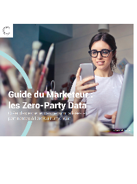 Couverture Guide du Marketeur : les Zero-Party Data