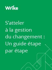 Couverture livre blanc S'atteler à la gestion du changement : Un guide étape par étape