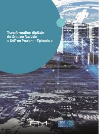 Couverture livre blanc Transformation digitale du Groupe Bastide « SAP on Power » : Épisode 2