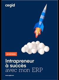 Couverture livre blanc Devenez un intrapreneur à succès avec votre logiciel ERP