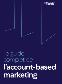 Couverture Le guide complet de l'account-based marketing