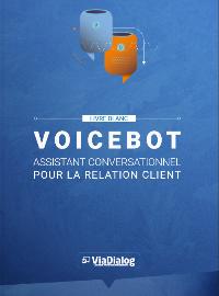 Couverture Pourquoi le VoiceBot est l'assistant conversationnel pour la relation client?