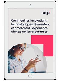 Couverture livre blanc Comment les innovations technologiques réinventent et améliorent l'expérience client pour les assurances