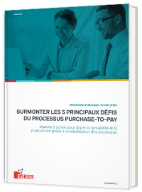 Couverture livre blanc PROCESSUS PURCHASE-TO-PAY (P2P) : SURMONTER LES 5 PRINCIPAUX DÉFIS DU PROCESSUS PURCHASE-TO-PAY