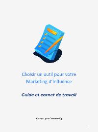Couverture livre blanc Un guide pour bien choisir votre outil d'influence