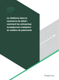 Couverture La résilience dans le commerce de détail : comment les entreprises européennes s'adaptent en matière de paiements
