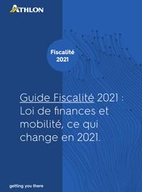 Couverture Guide de fiscalité 2021 : Loi de finances et mobilité, ce qui change en 2021.