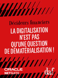 Couverture DAF: La digitalisation n'est pas qu'une question de dématérialisation !