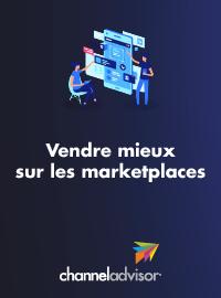 Couverture livre blanc Vendre mieux sur les marketplaces : Le guide indispensable pour développer son réseau de distribution