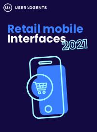 Retail Mobile Interfaces 2021