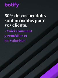 Couverture 50% des produits de votre site sont invisibles pour vos clients : Voici comment y remédier et les valoriser