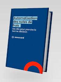 Couverture livre blanc Automatisation des notes de frais : Les clés pour prendre la bonne décision
