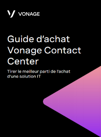 Guide d'achat  Vonage Contact  Center