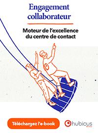 Couverture L'engagement collaborateur, moteur de l'excellence du centre de contact