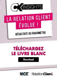 Couverture Baromètre CX Insights : la relation client évolue !