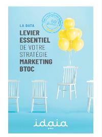 Couverture livre blanc La data : levier essentiel de votre stratégie marketing BtoC