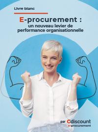 Couverture E-procurement : un nouveau levier de performance organisationnelle