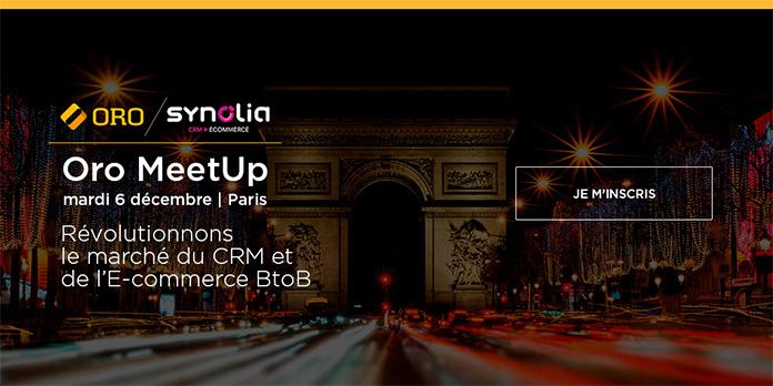 Oro MeetUp : révolutionnons le marché du CRM et de l'E-commerce BtoB