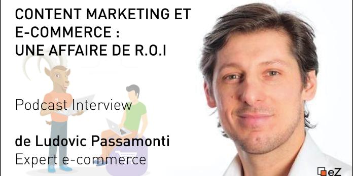 [PODCAST] Content Marketing et e-commerce : une affaire de ROI