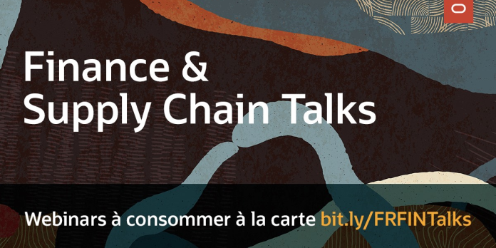 Finance & Supply Chain Talks : des webinars sur les enjeux métier de la finance