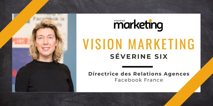 VISION MARKETING AVEC ... Séverine SIX