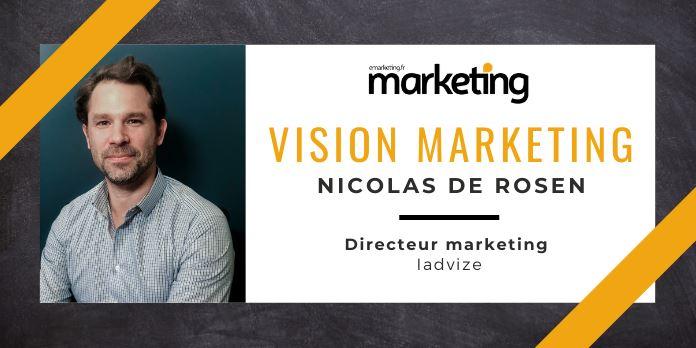 VISION MARKETING AVEC ... Nicolas DE ROSEN