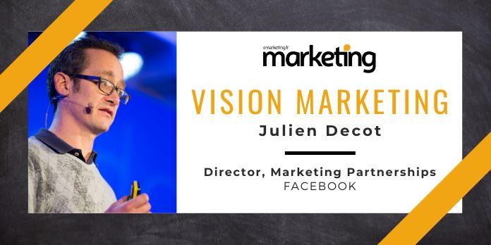 VISION MARKETING AVEC ...Julien Decot