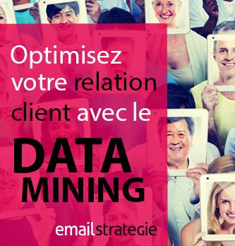 Optimisez votre relation client avec le Data Mining