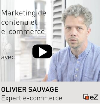 Marketing de contenu et e-commerce - Interview d'Olivier Sauvage