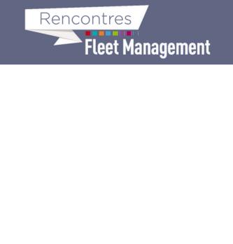Rencontres du Fleet Management