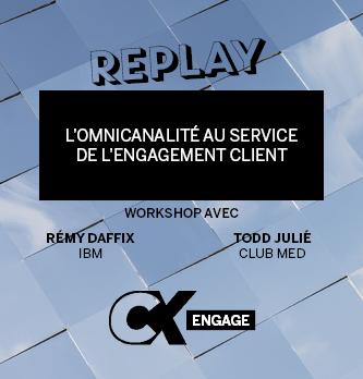 [REPLAY] L'omnicanalité au service de l'engagement client