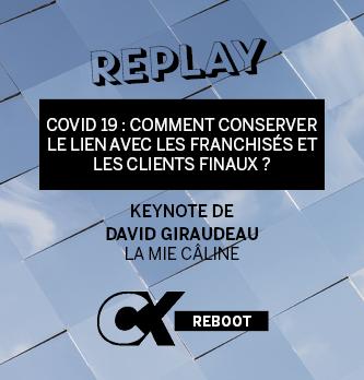 [REPLAY] COVID 19 : comment conserver le lien avec les franchisés et les clients finaux ?