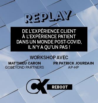 [REPLAY] De l'expérience client à l'expérience patient dans un monde post-COVID, il n'y a qu'un pas !