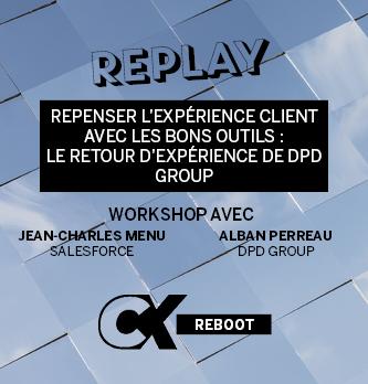 [REPLAY] Repenser l'expérience client avec les bons outils : le retour d'expérience de DPD Group