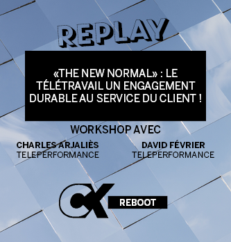 "[REPLAY] ""The new normal"" : le télétravail un engagement durable au service du client !"