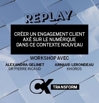 [REPLAY] Créer un engagement client axé sur le numérique dans ce contexte nouveau