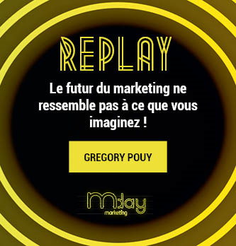 [Replay] Le futur du marketing ne ressemble pas a` ce que vous imaginez !