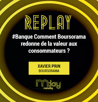 [Replay] #Banque Comment Boursorama redonne de la valeur aux consommateurs