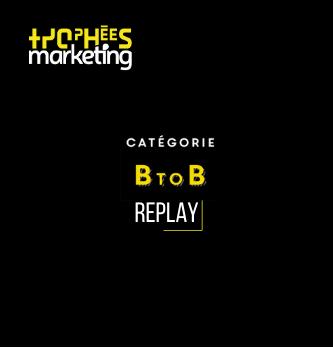 Redécouvrez le palmarès de la catégorie BtoB